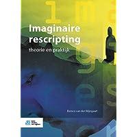 Imaginaire rescripting: theorie en praktijk