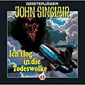 Ich flog in die Todeswolke (John Sinclair 43) | Jason Dark
