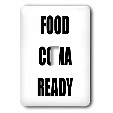 Tory Anne Collections Quotes Food Coma Ready Light Switch Covers