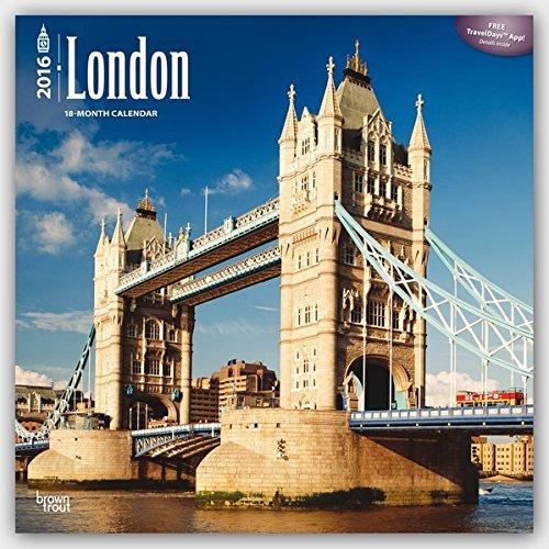 London 2016 - 18-Monatskalender mit freier TravelDays-App: Original BrownTrout-Kalender [Mehrsprachig] [Kalender] (Wall-Kalender)