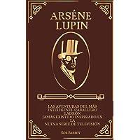 Arséne Lupin: Las aventuras del más inteligente caballero ladrón jamás existido inspirado en la nueva serie de…