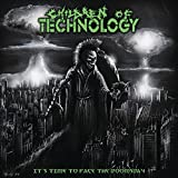 It's Time to Face the Doomsday by Children of Technology (2010-10-26)