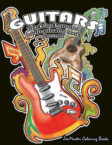 Black Background Coloring Book for Men: Guitars: Men
