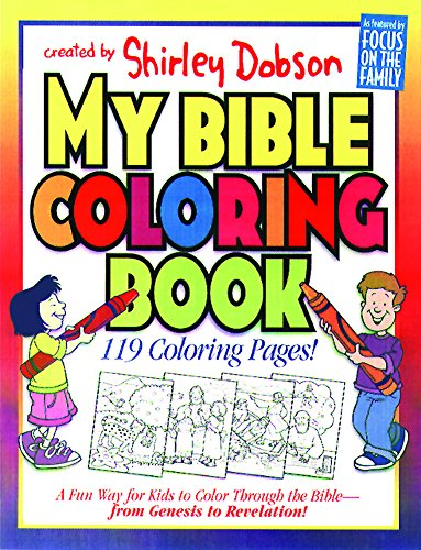 My Bible Coloring Book: A Fun Way for Kids to Color through the Bible (Coloring Books)