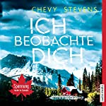 Ich beobachte dich | Chevy Stevens