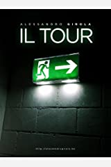 Il Tour (Italian Edition) Kindle Edition
