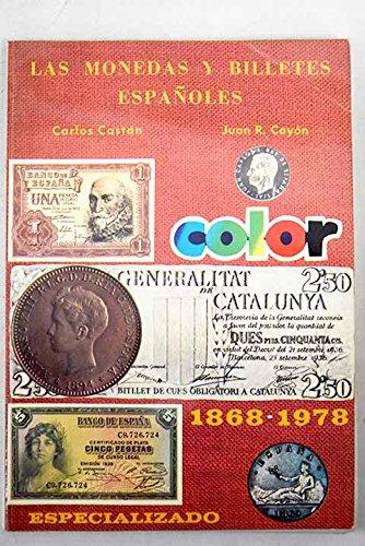 LAS MONEDAS Y BILLETES ESPAÑOLES 1868-1978 . Especializado.: Amazon.es: CARLOS CASTAN JUAN R. CAYON: Libros