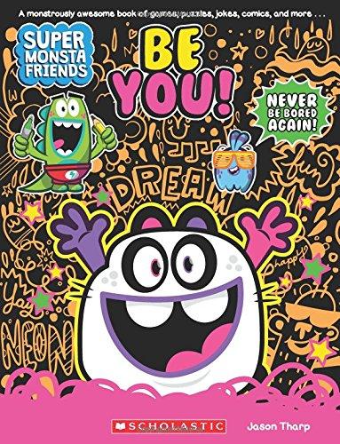 Download Be You! (Super Monsta Friends, Book 2) pdf epub