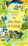 The Mad Monk of Gidleigh, Michael Jecks, 0755301692