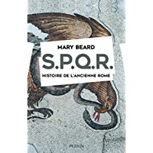 SPQR. Histoire de l'ancienne Rome. (French Edition)
