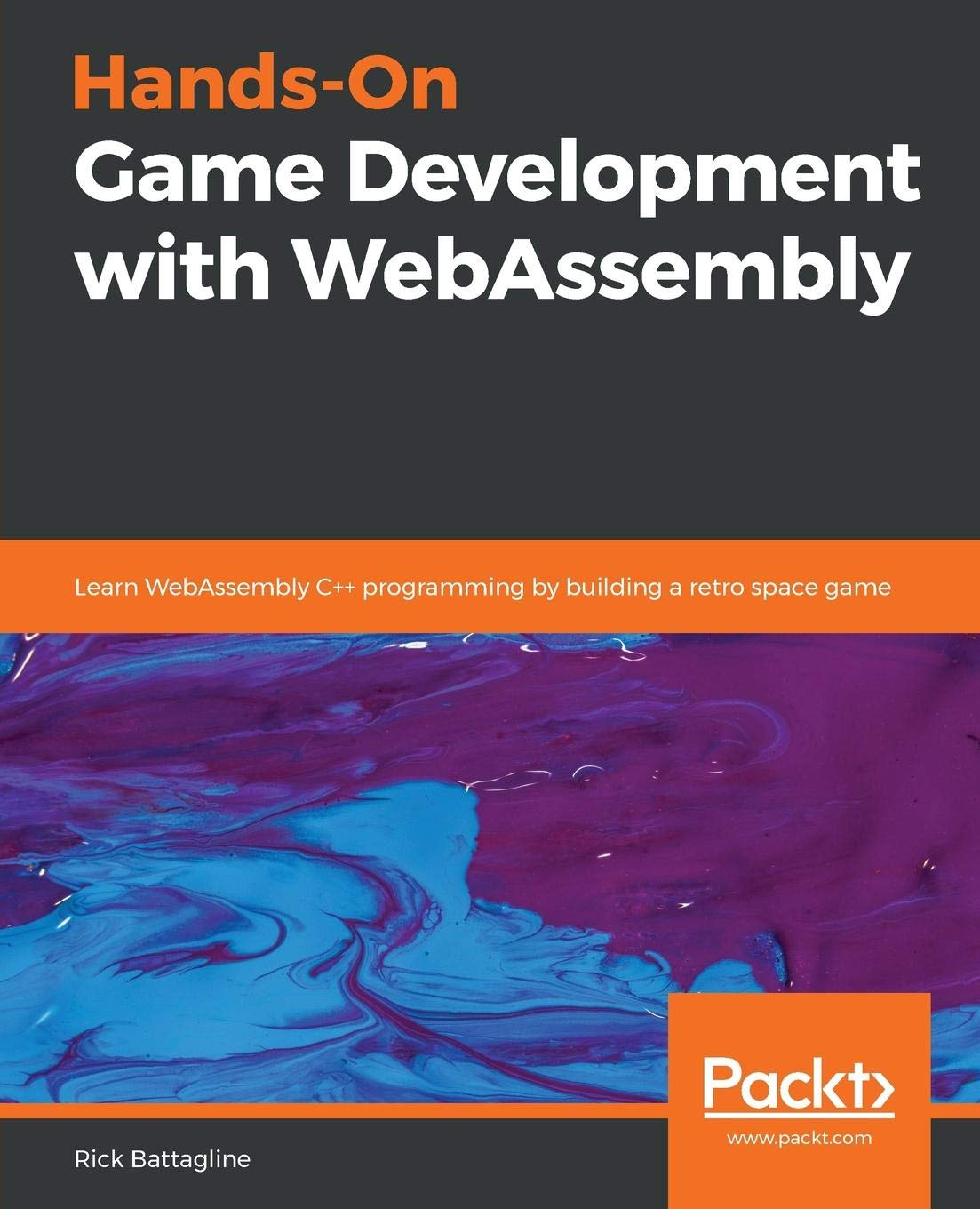 Hands-On Game Development with WebAssembly: Learn