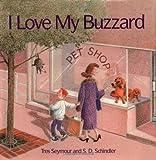 I Love My Buzzard, Tres Seymour, 0531068196