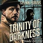 Trinity of Darkness: The Darkness Unbound Collection | Glenn Porzig