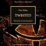 Twisted: The Horus Heresy | Guy Haley