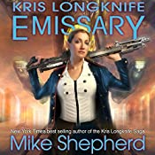 Emissary: Kris Longknife, Book 15 | Mike Shepherd