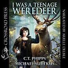 I Was a Teenage Weredeer: Bright Falls Mysteries Series, Book 1 Audiobook by C. T. Phipps, Michael Suttkus Narrated by Arielle DeLisle