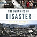 The Dynamics of Disaster Audiobook by Susan W. Kieffer Narrated by Heather Henderson