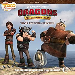 Thor Knochenbrecher (Dragons - auf zu neuen Ufern 23)