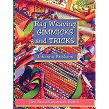 Rag Weaving: Gimmicks and Tricks