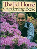 The Ed Hume Gardening Book, Ed Hume, 0060910283