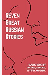 Seven Great Russian Stories Kindle Edition