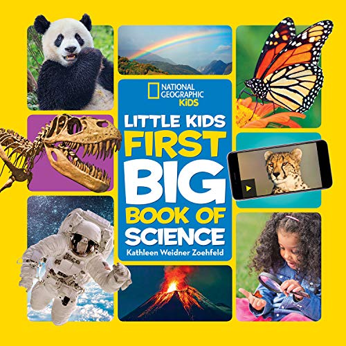National Geographic Little Kids First Big Book of Science (Little Kids First Big Books) (Science Experiments For 2 3 Year Olds)