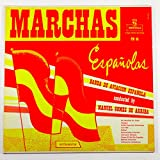 Marchas Espanolas: Banda De Aviacion Espanola Conducted By Manuel Gomez De Arriba