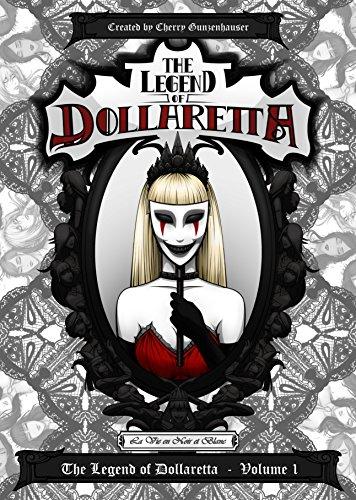 The Legend of Dollaretta - La Vie en Noir et Blanc