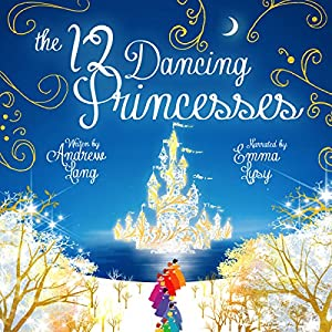 The Twelve Dancing Princesses Audiobook