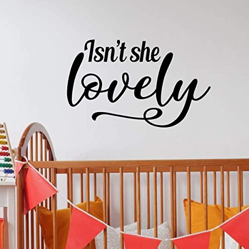 Amazon Com Baby Girl Nursery Decor Isn T She Lovely Quote Vinyl