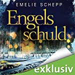 Engelsschuld (Jana Berzelius 3) | Emelie Schepp