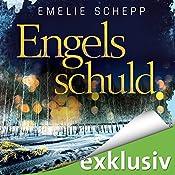 Engelsschuld (Jana Berzelius 3)   Emelie Schepp