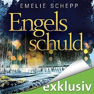 Engelsschuld (Jana Berzelius 3) Hörbuch von Emelie Schepp Gesprochen von: Vera Teltz