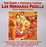 Las Hermanas Padilla (Con Sabor a Provincia Con El Mariachi Vargas) Cdcp-4308