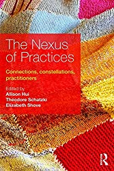 Image of the product The Nexus of Practices: that is listed on the catalogue brand of Routledge.