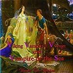 Viking Vampires Voyage and Vampire of the Sea | Vianka Van Bokkem