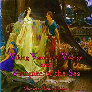 Viking Vampires Voyage and Vampire of the Sea Audiobook