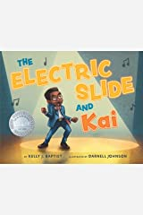 The Electric Slide And Kai Hardcover