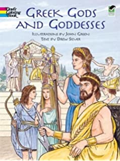 Greek Gods And Goddesses Dover Classic Stories Coloring Book