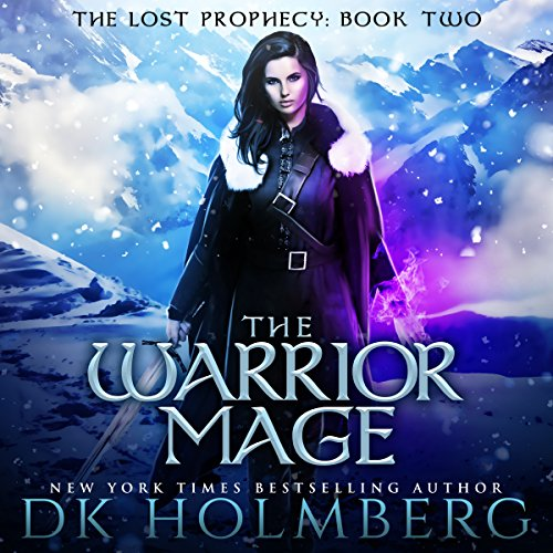 The Warrior Mage: The Lost Prophecy, Book 2