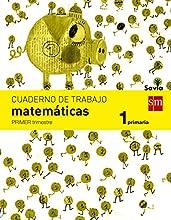 Cuaderno de matemáticas. 1 Primaria, 1 Trimestre. Savia