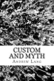 Custom and Myth, Andrew Lang, 1484148800