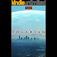 Solarian: Saga I-III (German Edition)