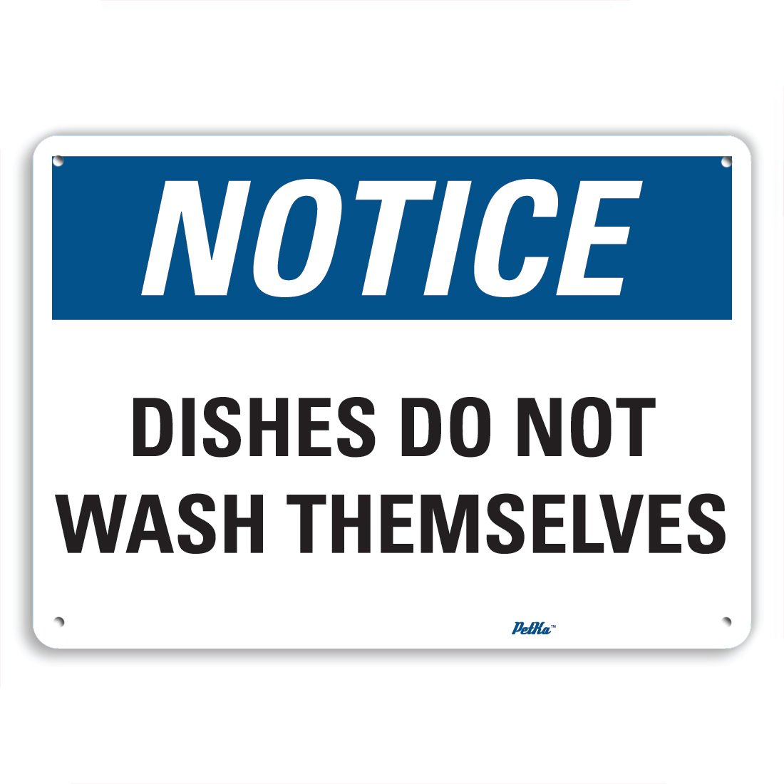 PetKa Signs and Graphics PKFO-0092-NA_10x7''Dishes do not wash themselves'' Aluminum Sign, 10'' x 7''