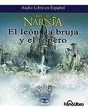 El Leon, La Bruja y el Ropero / The Lion, The Witch, and the Wardrobe