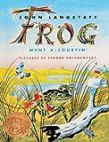 By John Langstaff Frog Went A-Courtin' (Turtleback School & Library Binding Edition) [School & Library Binding]