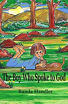 The Boy Who Spoke to God by [Handler, Randa]