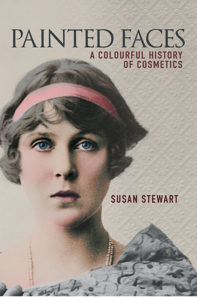 Painted Faces: A Colourful History of Cosmetics PDF