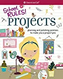 #2: School Rules! Projects: Planning and Polishing Pointers to Make You a Project Pro