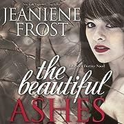 The Beautiful Ashes: Broken Destiny, Book 1…